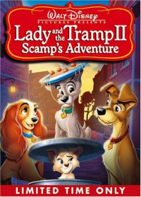 Lady and the Tramp 2: Scamp&#39s Adventure